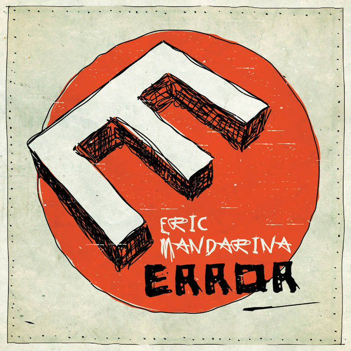 Eric Mandarina- ERROR
