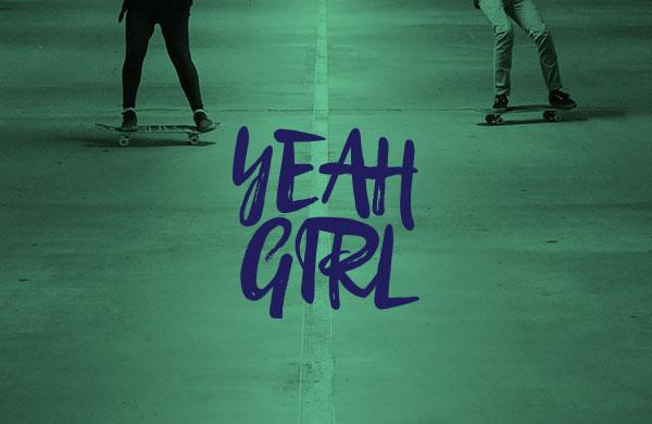yeah girl