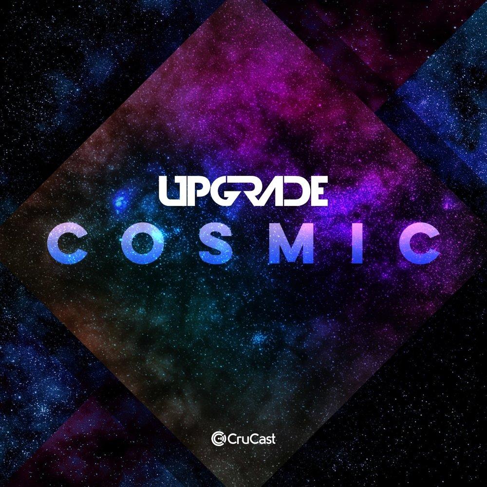 Upgrade_Cosmic_01.jpg