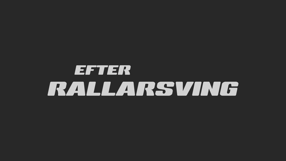 EFTER RALLARSVING / TV-SERIES A Comedy Television Series based on the show Rallarsving by Musse Hasselvall and Andreas Halldén. I early development.