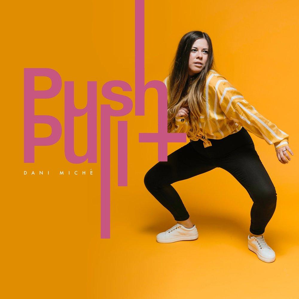 PUSH & PULL