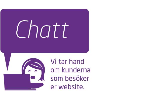 Bemannad webbchatt - Chatt (för befintlig kund): 999 kr/mån inkl.50 chattar.Pris per överstigande chattsamtal: 49 kr st.Chatt (för ej befintlig kund): 1499 kr/mån inkl.50 chattar. Pris per överstigande chattsamtal: 49 kr st.• Pris per överstigande chatt (efter 40 st): 49 kr st• Ingen bindningstid på tjänsten