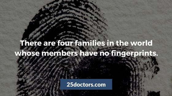 Four families no fingerprints adermatoglyphia 25doctors