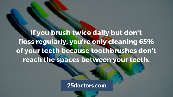 floss everyday brush twice a day