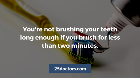 you should brush your teeth for two minutes
