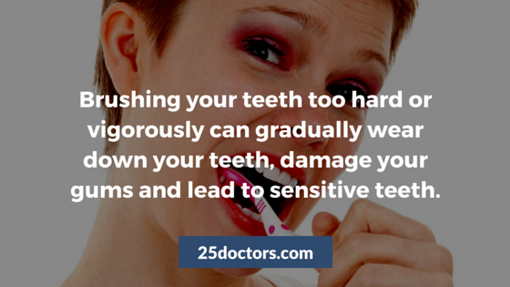 brushing too hard can cause sensitive teeth