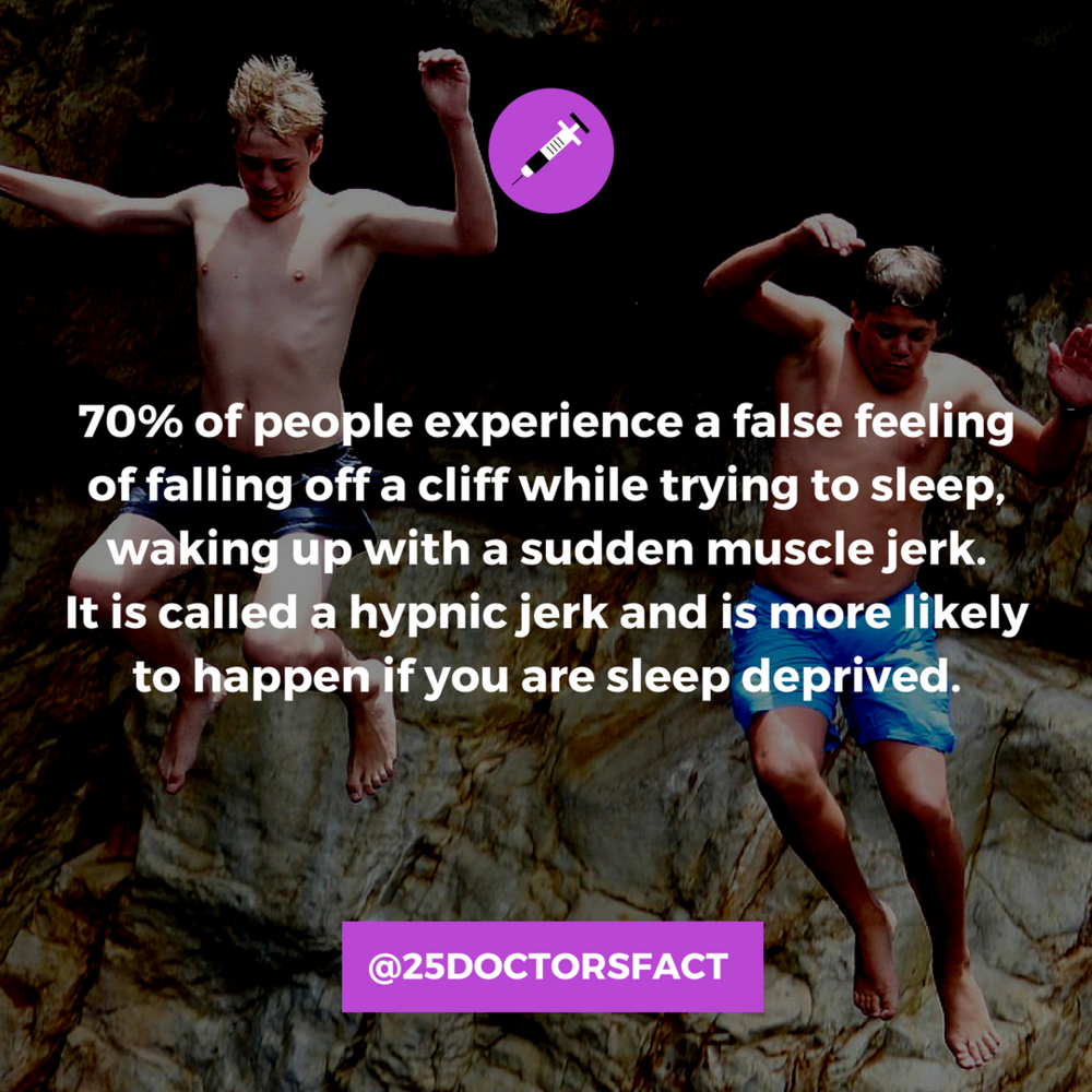 When Falling Asleep, About 70% Of People Experience A False Feeling Of  Falling Off A Cliff And Waking Up With A Sudden Muscle Jerk Or Twitch