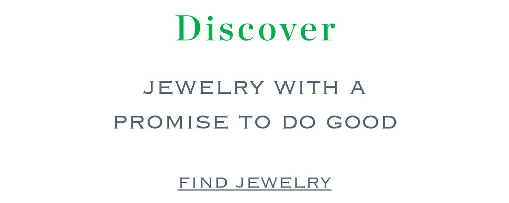 Discover Jewelry with a promise to do good