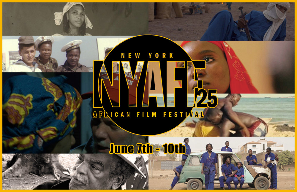 25th New YorkAfrican Film Festival - June 7th - 10th, 2018
