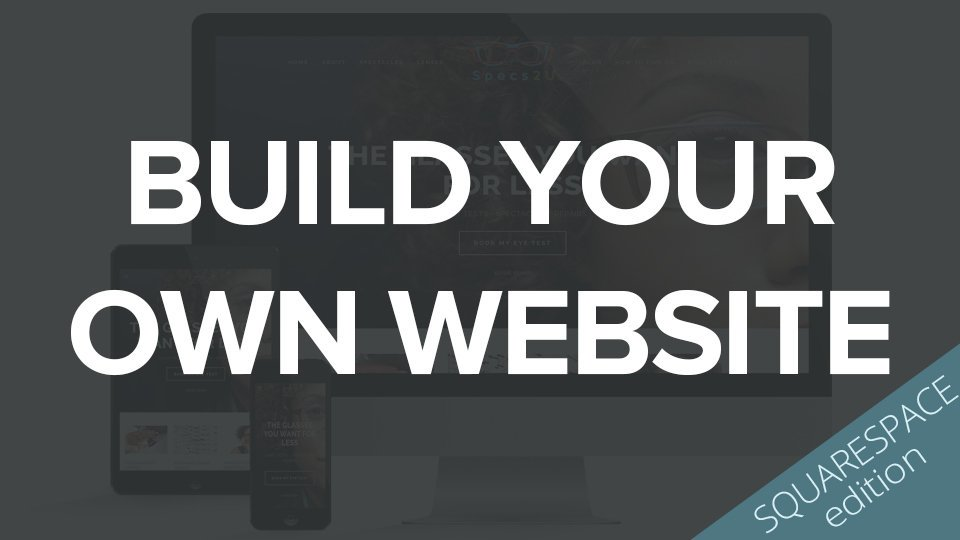 Build your own squarespace website online course