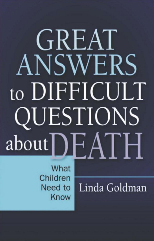 Great-Answers-to-Difficult-Questions-about-death-by-Linda-Goldman-Child-Grieving-Therapist-MD-Washington-DC.jpg