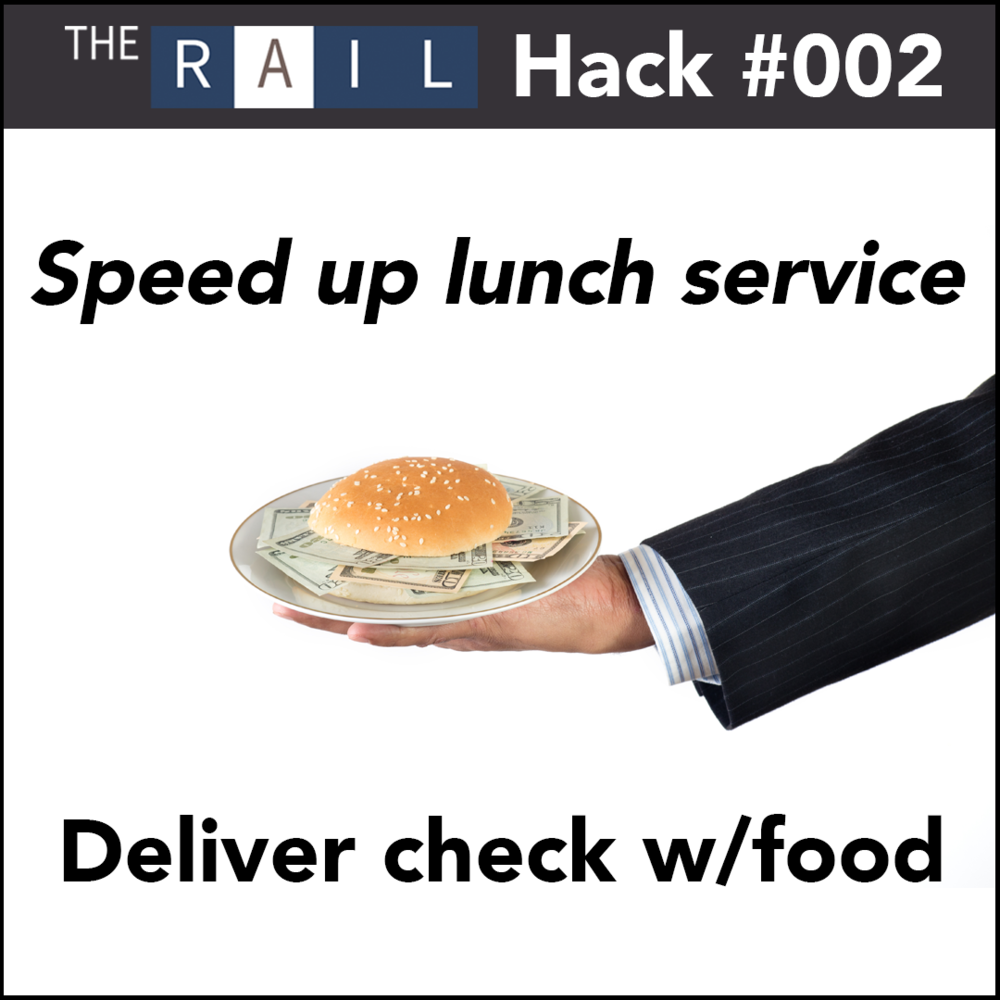 Restaurant Hack #002 - Speed up lunch service by delivering the check with your guest's food