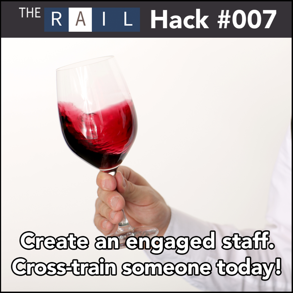 Restaurant Hack #007 - Cross-train employees to develop future leaders