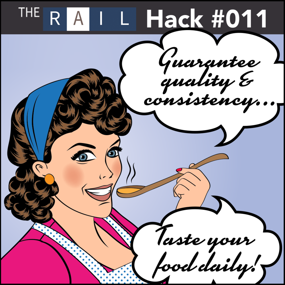 Restaurant Hack #001 - Be sure to taste your restaurant's food daily!