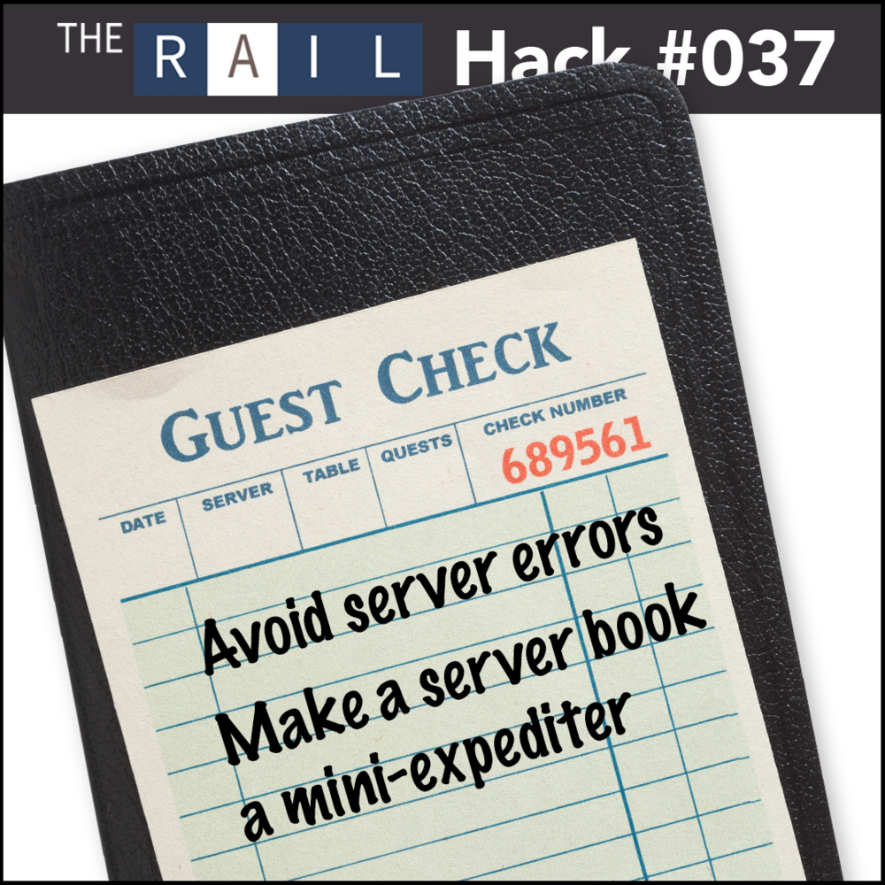 Restaurant tip: Have your servers use their waiter wallet as a mini-expo and avoid service errors