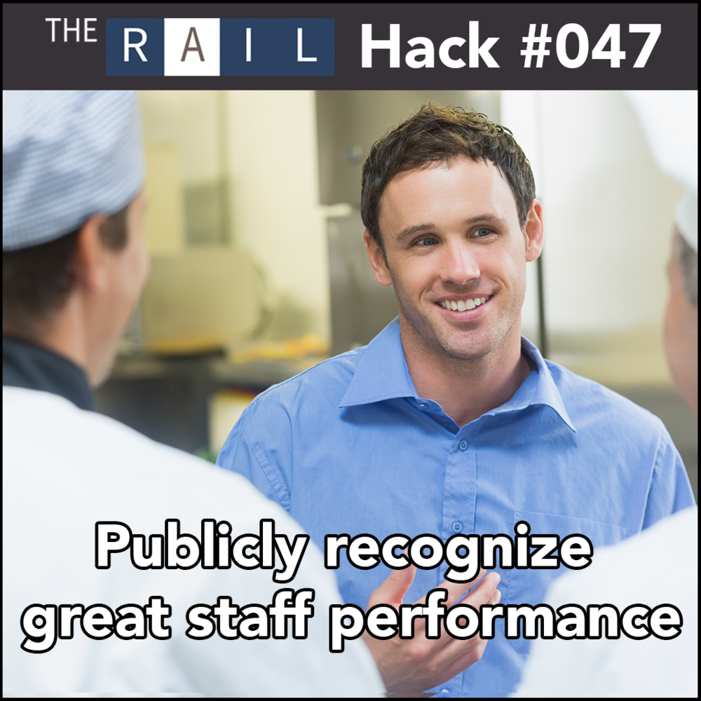 Restaurant tip: Recognize when your restaurant's staff performs well