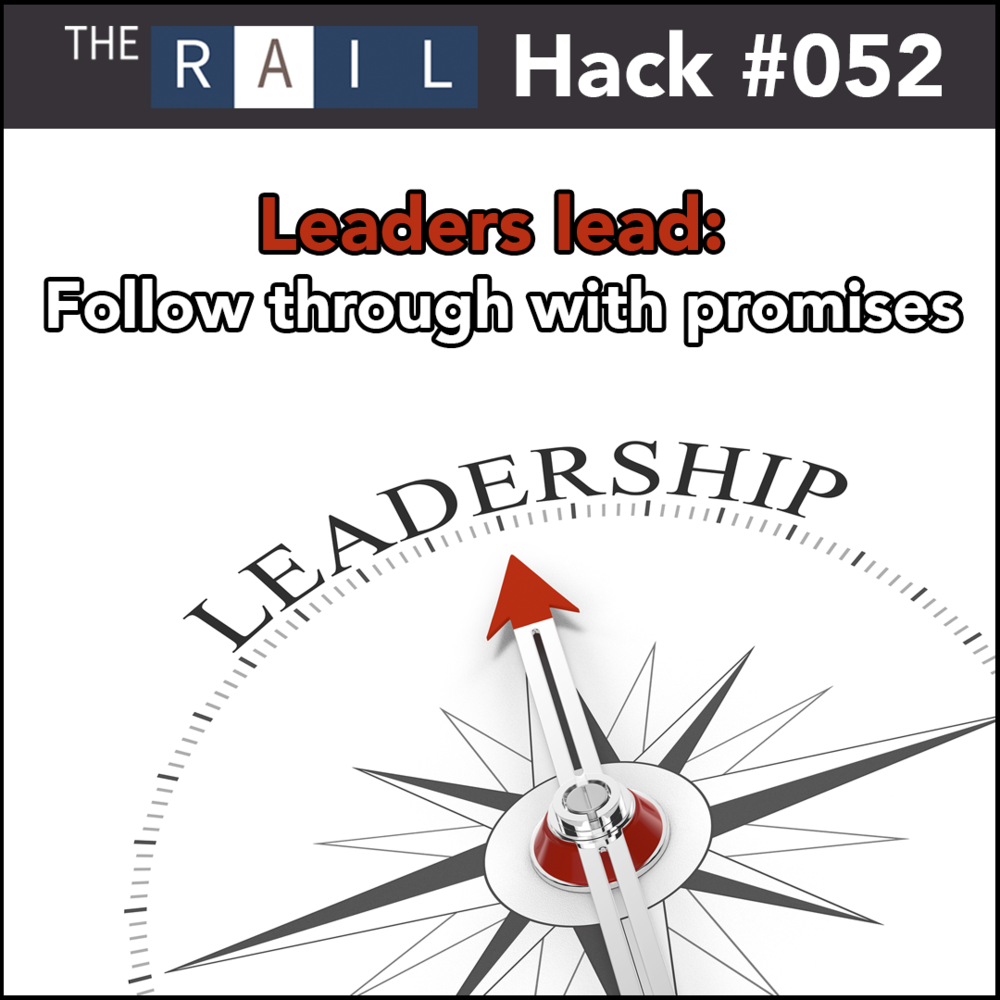Restaurant leadership tip: Follow through with your promises to your staff