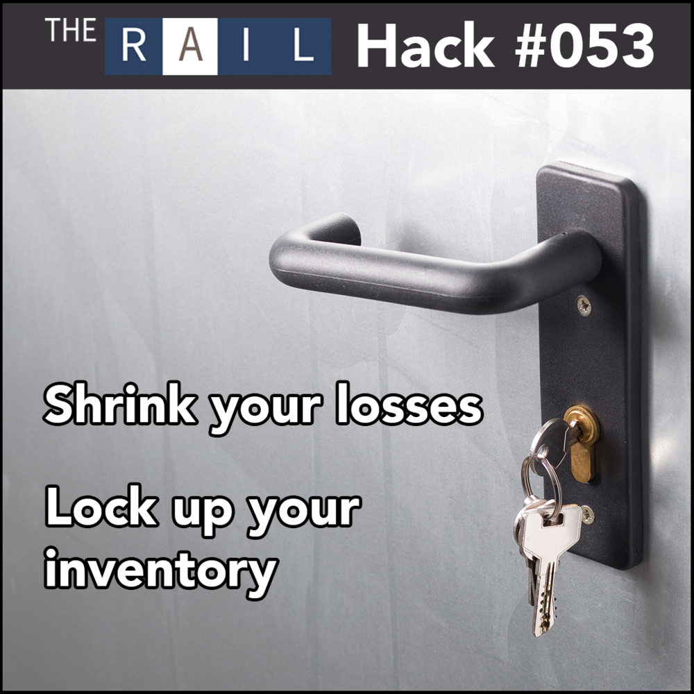 Decrease your inventory loss by locking your inventory up!