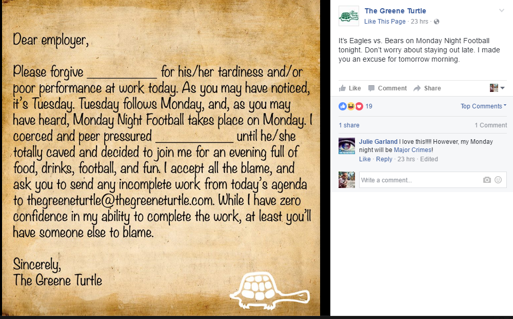 When Monday Night Football gets in the way of your work schedule, The Greene Turtle in Columbia, MD created a customized note to employers describing where priorities lie.
