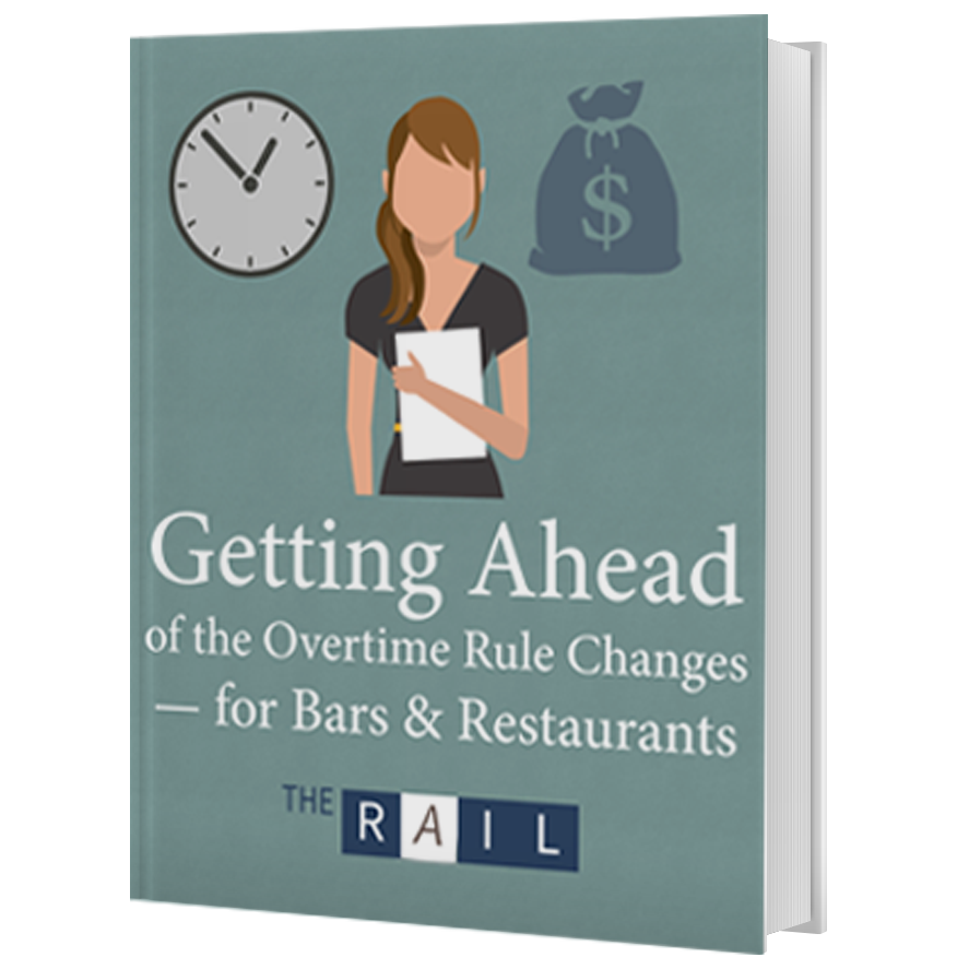 Download: Getting Ahead of the Overtime Rules Changes -- for Bars & Restaurants.