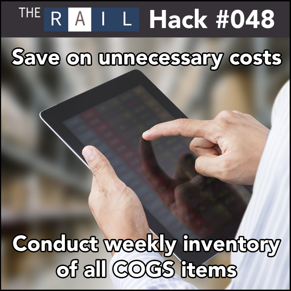 Restaurants can save money on unnecessary costs by conducting weekly inventory on all COGS items.