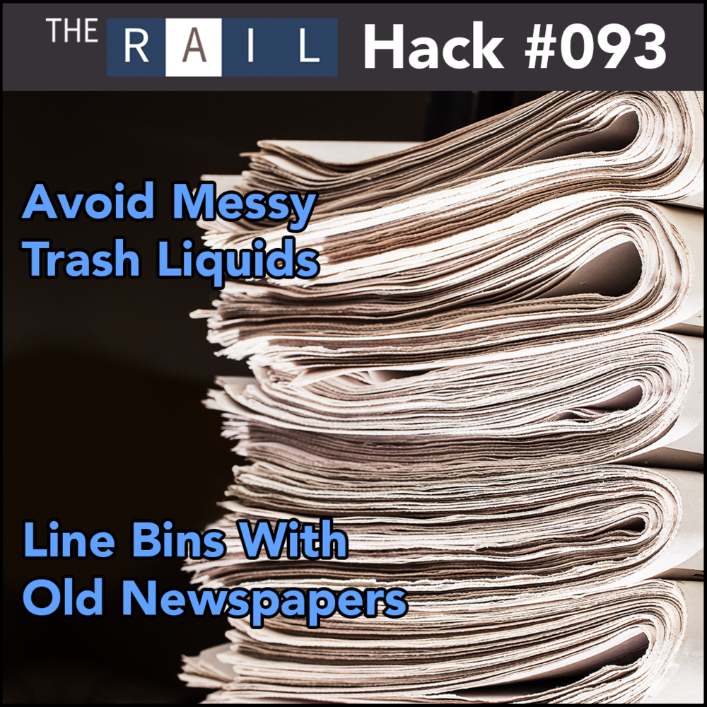 Restaurant Cleaning Tip: Line trash bins with old newspapers to absorb messy liquid leaks.