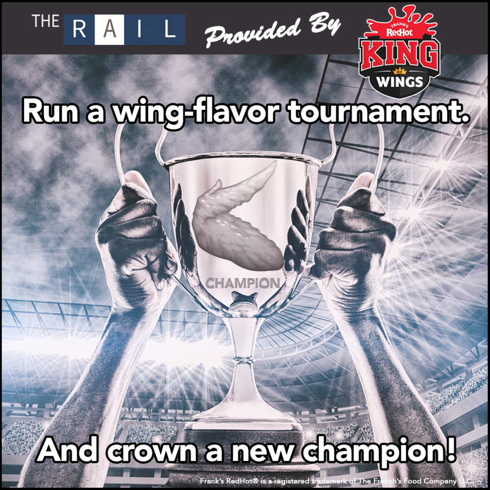 Sports Bar tip: Run a chicken wing flavor tournament with your restaurant's guests.