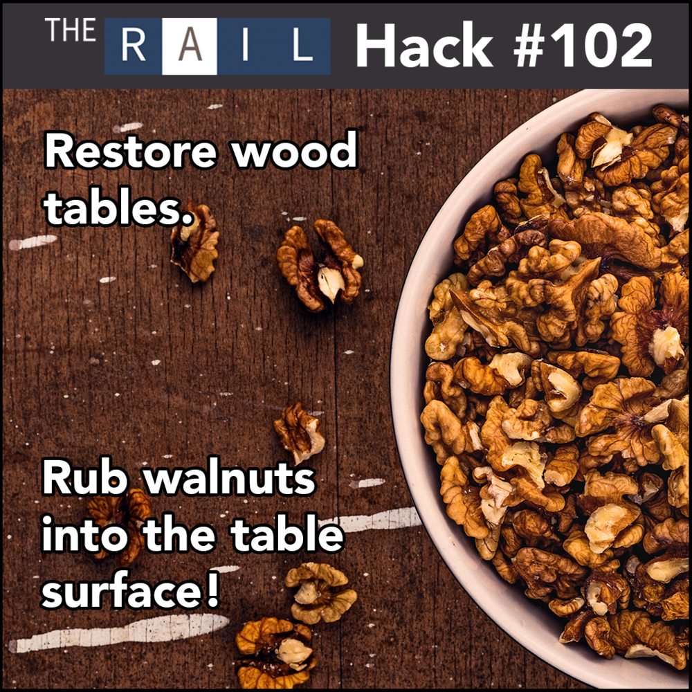 Restaurant management tip: Rub walnuts into wood to help restore table surfaces