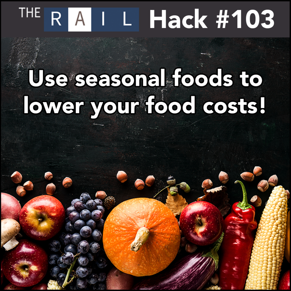 Restaurant financial tip: Buy food seasonally to keep costs down.