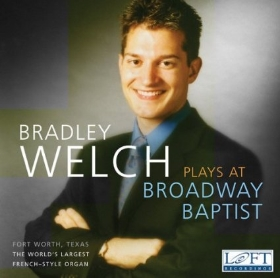 Bradley Hunter Welch Plays at Broadway Baptist