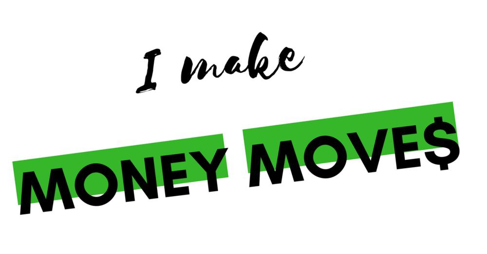 I make money moves.png