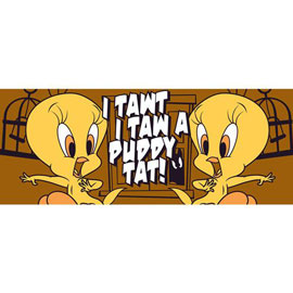 I-taught-I-taw-a-putty-tat.jpg