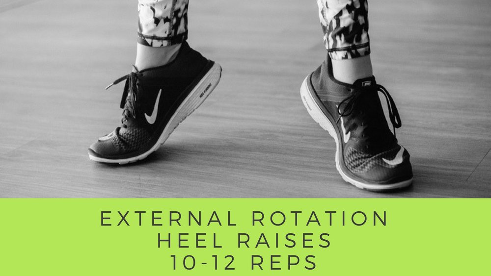 External Rotation / Heel Raises