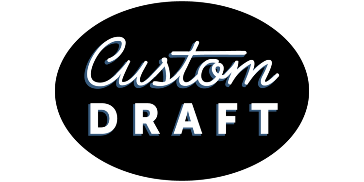 Custom Draft