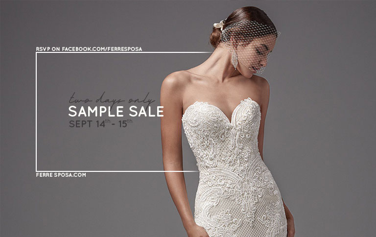 Top Tips On How To Shop At A Bridal Sample Sale Ferre Sposa