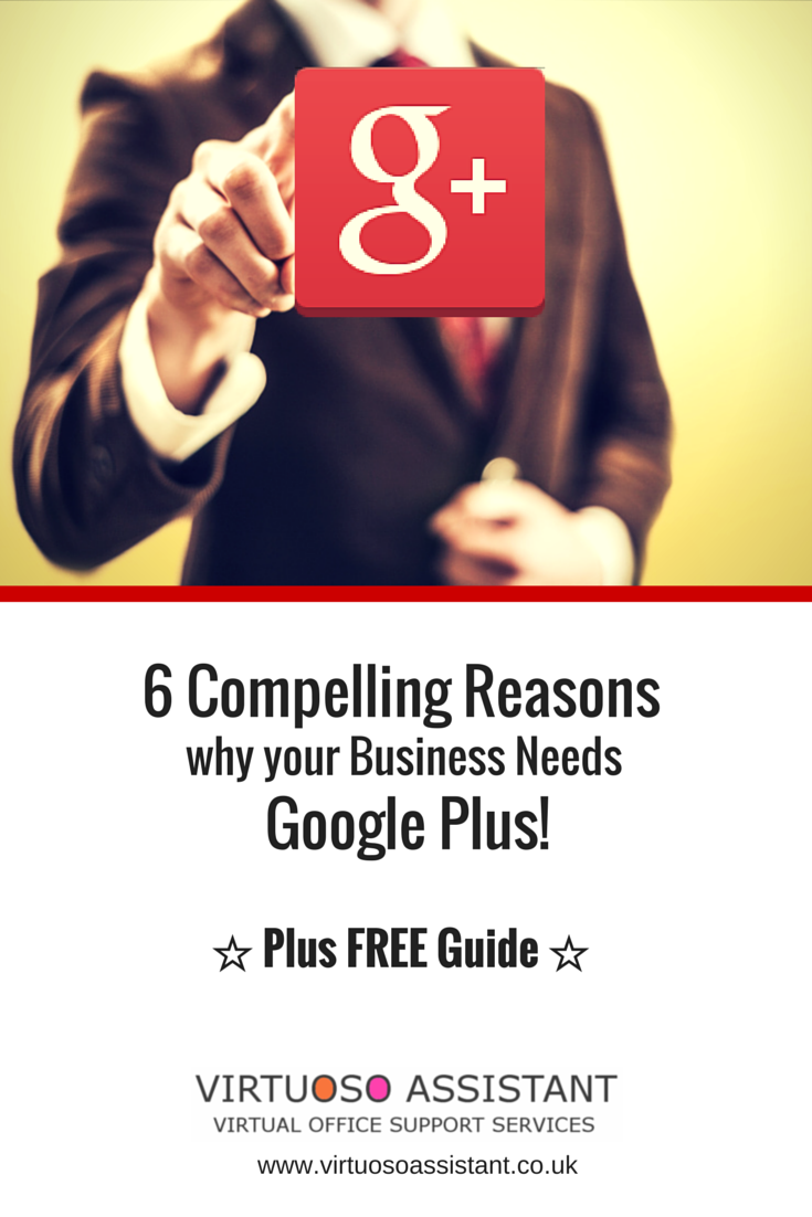 6 compelling reasons your business needs Google Plus
