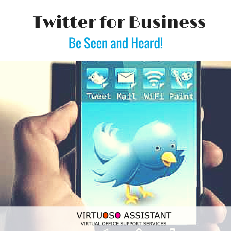 Twitter for Business be seen and heard
