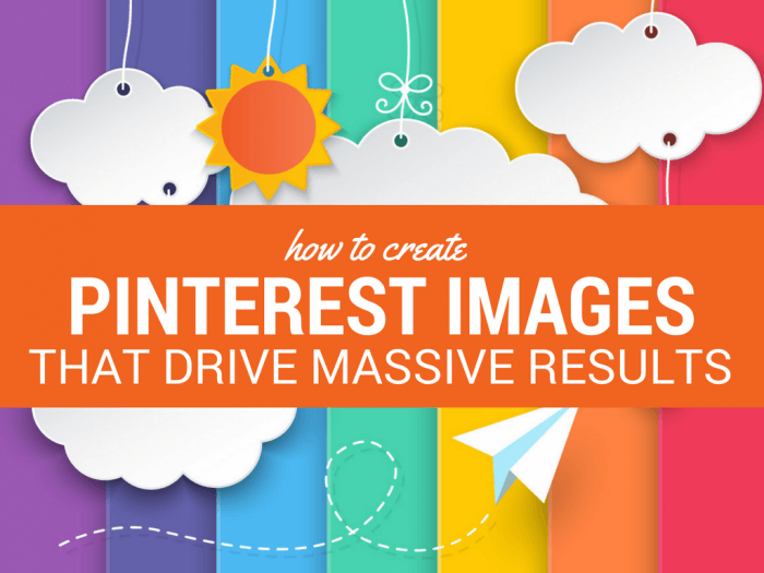 Create Pinterest Images Drive Massive Results