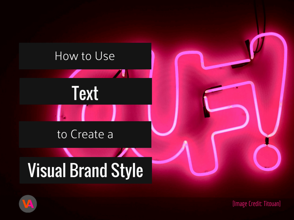 Visual Brand Style how to create with text.png