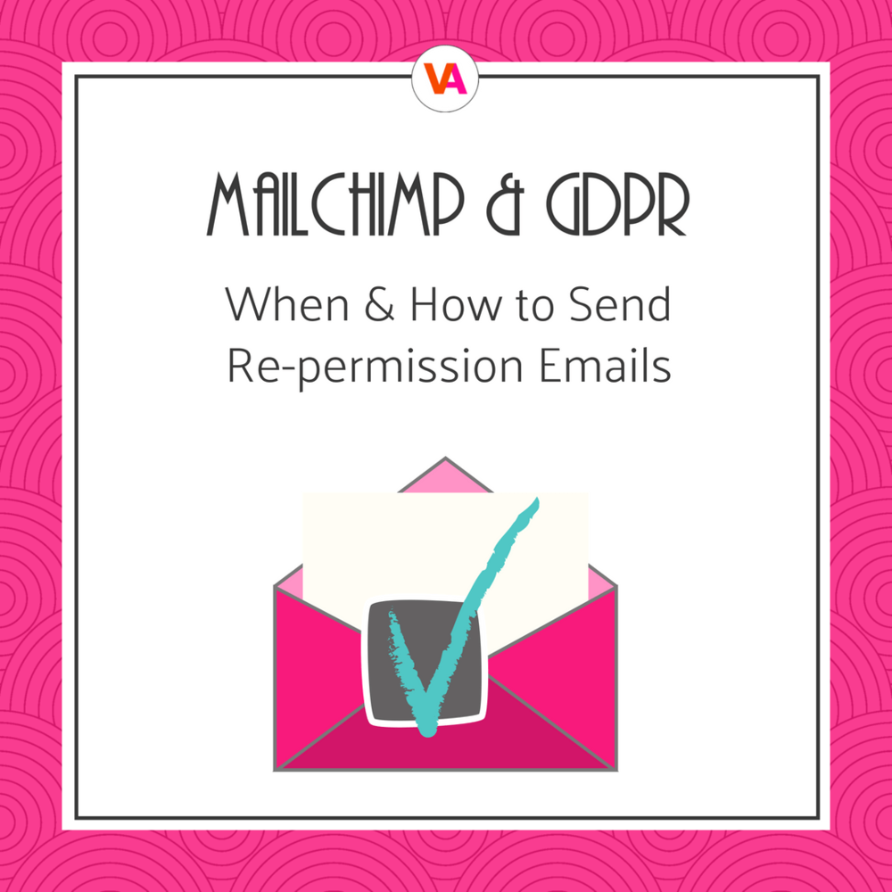 Mailchimp And Gdpr How To Run A Re Permission Campaign Virtuoso