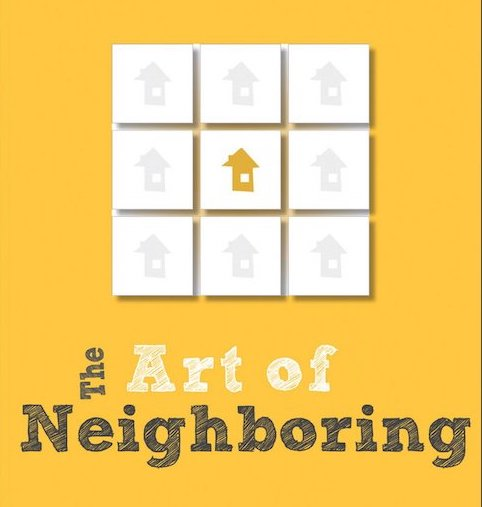 Price includes: A Copy of   The Art of Neighboring