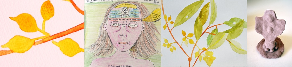 A strip of different artistic images including: 1. Detail of watercolour painting of yellow eucalyptus seeds and a reddish stem. 2. Pen and water-colour drawing of a woman from the shoulders up with her eyes closed and text written on her face. There is a image of a person swimming on her forehead in murky water and words with a text written in a speech bubble.3. W atercolour painting of yellow eucalyptus seeds,a reddish stem. and green leaves on a white background. 4. Clay sculpture of an abstract figure with what appears to be wings stretched out and a rounded stomach emerging from a circular base with round balls on it.  © all images by   Natalya Garden-Thompson, 2016