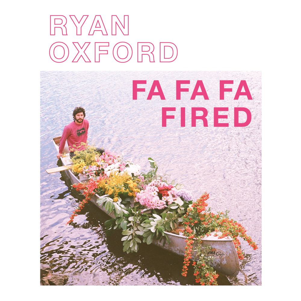 Ryan Oxford - Fa Fa Fa Fired