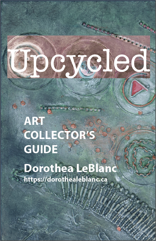 Art Collector's Guide for Upcycled Art