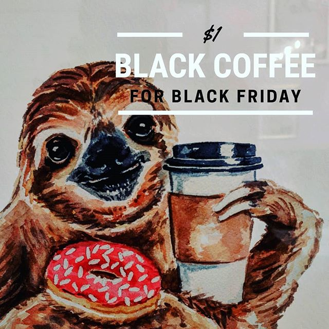Black Friday calls for some $1 black coffee! Available through 12pm. #blackfriday  #slowpokeshtx #houstoncoffeeshop #coffeeshop #coffee #slowpokes #slowpokeseverywhere #houston #local #htxlocalpeople #craft #espresso #latte #HTXlocalpeople #breakfast #lunch