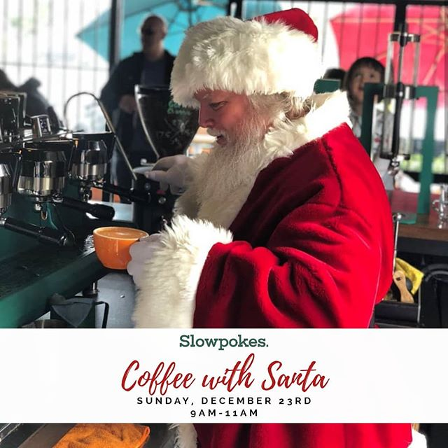 Santa is coming to Slowpokes! Our 3rd annual Coffee with Santa is on Sunday, December 23rd from 9-11am. Bring the kiddos to take a photo with Santa and enjoy some breakfast, hot cocoa or coffee while you're here!  This day has been known to get a little crazy so please be patient with us. Remember Santa is watching! 🎅  #slowpokeseverywhere #shepherdforest #gardenoaks #oakforest#houston #htx #htown #holidays #winter #latteart #latte #cappuccino #santascoming #photoswithsanta #santa #slowpokes #imaslowpoke
