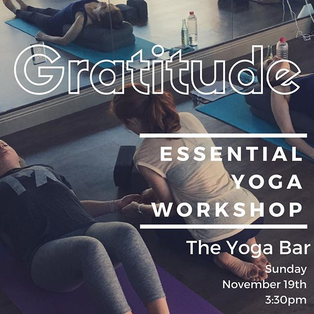 Meet us on your mat TOMORROW for November's Essential Workshop: Gratitude. 💕