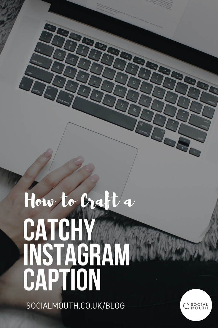 Social Mouth Blog, Instagram Captions
