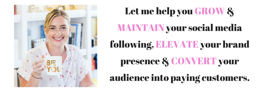 Let me help you GROW and MAINTAIN your social media following, ELEVATE your brand presence and CONVERT your audience into paying customers!.png