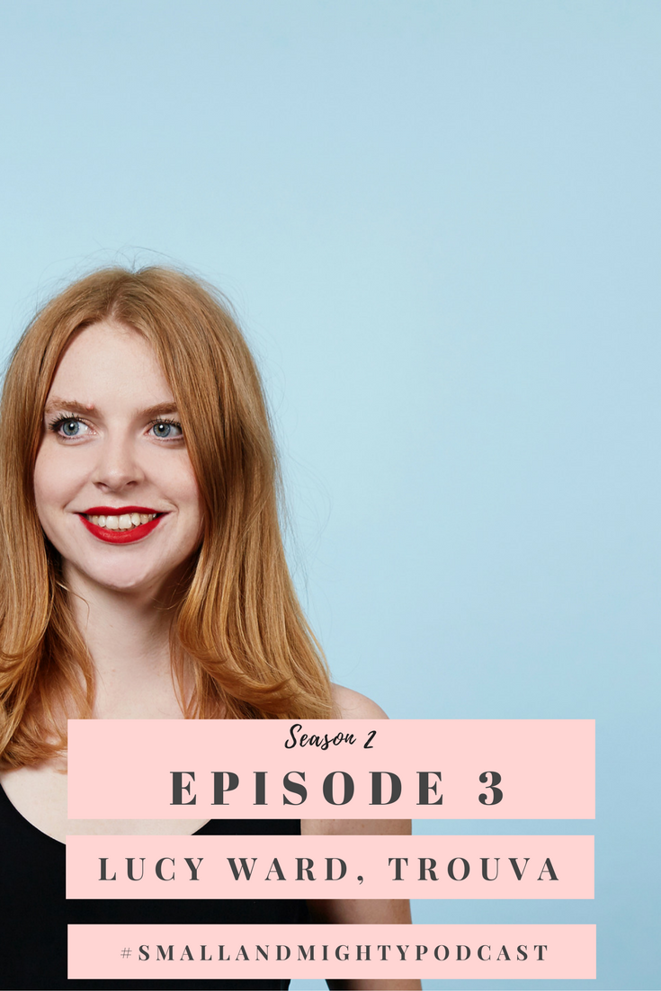 "In this weeks episode, I chat with the second business expert of season two, Lucy Ward, Creative Brand Manager at e-com start-up Trouva.com  Lucy gives insight to Trouva mission, to help independent shops and boutiques on the high street ""to thrive, and not just survive"". It looks to do this by providing an online platform where independent shops can sell their products and promote their brand.   Lucy talks about how Trouva uses social media, namely Instagram, to promote their brand to customers and prospective boutique partners alike, we talk about direct email marketing as well as Lucy's career journey that lead her to be named one of Management Today's 35 Women under 35."